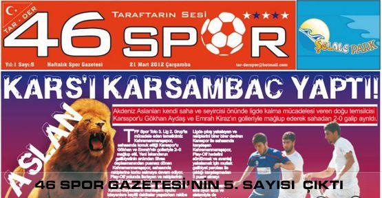 46 Spor Gazetesi'nin 5. Sayısı Okuyucularıyla buluştu..