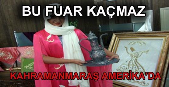 ABD KAHRAMANMARAŞ'I TANITIYOR