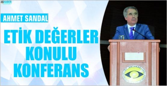 AHMET SANDAL'DAN SİİRT'TE AHLAK VE ADALET ÜZERİNE KONFERANS