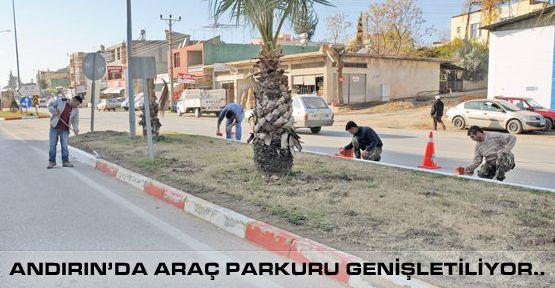 Andırın Belediyesi Araç Parkurunu Genişletiyor