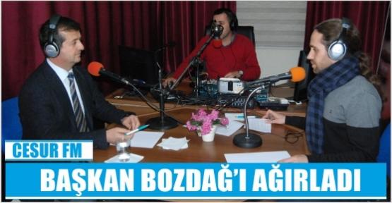 BAŞKAN BOZDAĞ CESUR FM'İN KONUĞU OLDU