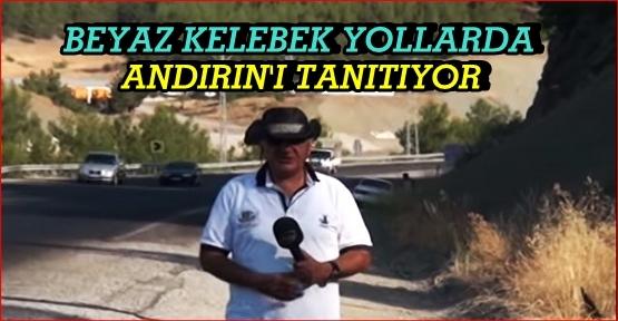 BEYAZ KELEBEK ANDIRIN'DA