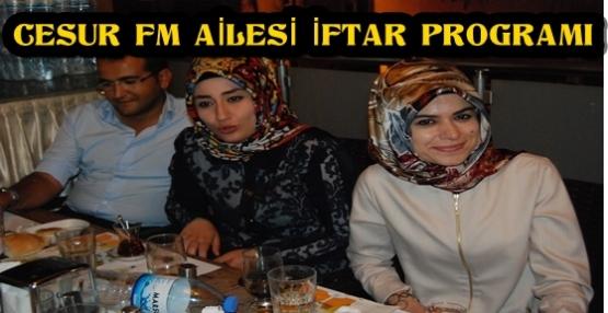 CESUR FM İFTAR PROGRAMI