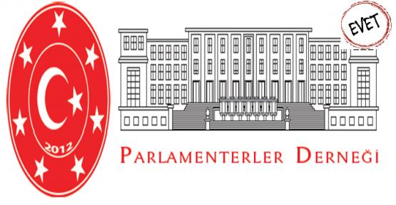 EVET'E BİR DESTEK'TE PARLAMENTER DERNEĞİNDEN GELDİ