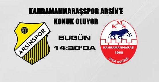 Kahramanmaraşspor Arsin'e konuk oluyor..