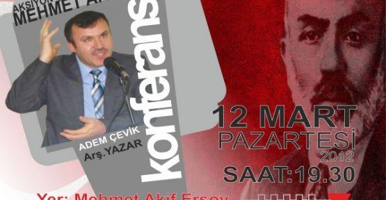 Kahramanmaraş'ta Mehmet Akif Ersoy Konferansı