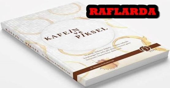 KARABATAK'IN İLK KİTABI RAFLARDA
