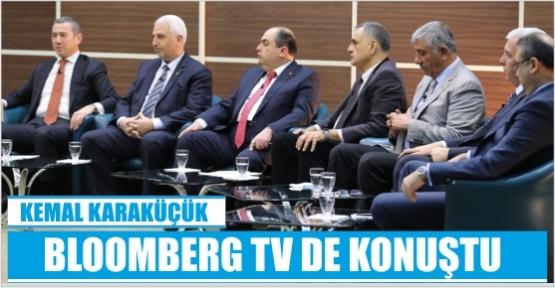 KMTSO BAŞKANI KARAKÜÇÜK BLOOMBERG TV DE AÇIKLAMALARDA BULUNDU