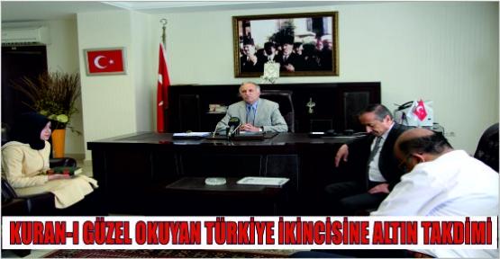 KURAN-I  GÜZEL OKUYAN TÜRKİYE 2.'SİNE ÖDÜL VERİLDİ