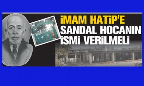 MARAŞ'A İLK İMAM HATİP'İ SANDAL HOCA KURDU