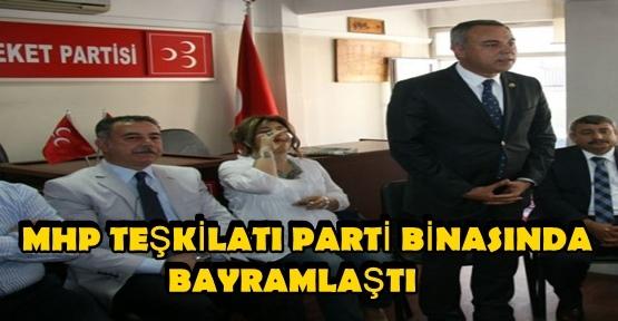MHP MARAŞ PARTİ BİNASINDA BAYRAMLAŞTI
