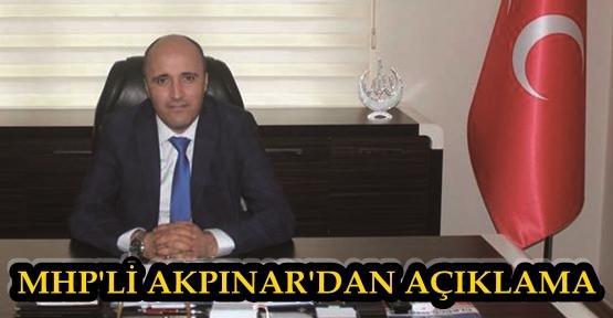 MHP'Lİ AKPINAR'DAN TERÖRÜ LANETLEME