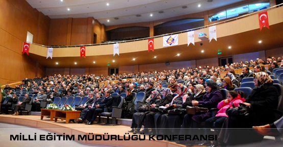 Milli Eğitim Müdürlüğünün Konferansına ilgi yoğun oldu.