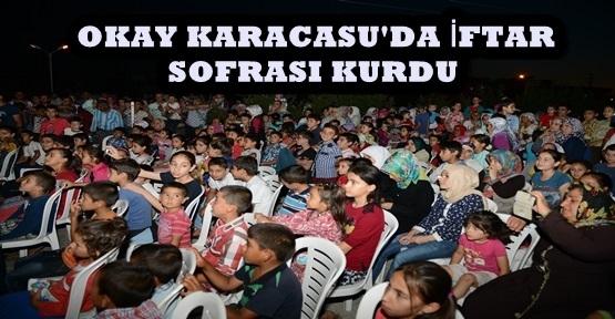 NECATİ OKAY KARACASU'DA İFTAR SOFRASI KURDU