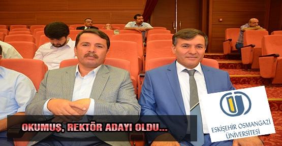 OKUMUŞ, OSMANGAZİ ÜNİVERSİTE'NE ADAY