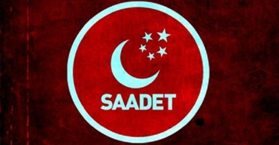 SAADET PARTİSİ KAHRAMANMARAŞ ADAY LİSTESİ