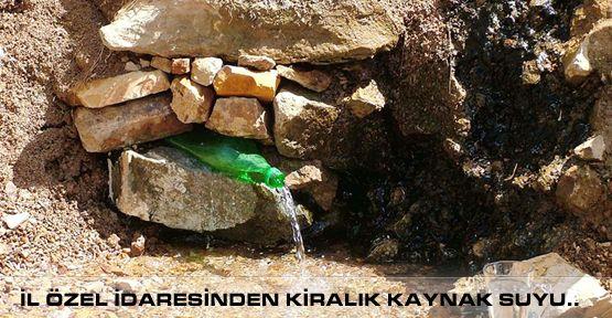Sarıçukur Köyü sınırları içinde Kayaktan Çıkan Su kiraya verilecektir.