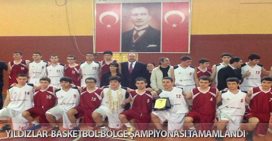Yıldızlar Basketbol Bölge Şampiyonası tamamlandı..
